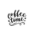 coffee time lettering on white background vector image