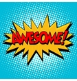 Awesome comic bubble retro text vector image vector image
