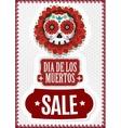day dead dia de los muertos sale poster vector image