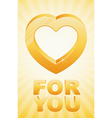 gold heart for you vector image vector image
