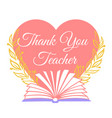greeting card thank you teacher vector image vector image