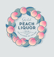 ripe peaches wreath liquor label packaging design vector image vector image