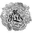 go girls hand drawn lettering and summer elements vector image