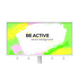 billboard with multi colored brush strokes design vector image vector image