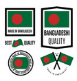 bangladesh quality label set for goods vector image vector image