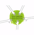 go green logo hands with green planet flat design vector image vector image