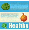 Healthy theme with fresh vegetables vector image vector image