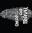 learn how to find dirt cheap air travel text vector image vector image