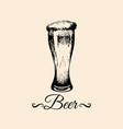 beer glass in realistic hand drawn sketch style vector image