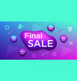 colorful banner for final sale and discounts vector image