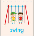 action word card with two boys on swing vector image