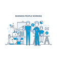 business people working colleagues teamwork vector image