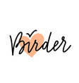 birder lettering with bird sign vector image vector image