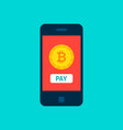 bitcoin mobile pay concept vector image