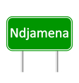 Ndjamena road sign vector image vector image