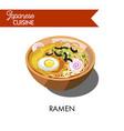 ramen noodle japanese cuisine traditional soup vector image vector image