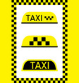 taxi sign for car cab on yellow-black background vector image vector image