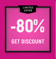 sale 80 percent off get discount website button vector image vector image