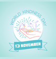 13 november world kindness day vector image vector image