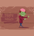 cute kid wear zombie costume happy halloween vector image