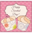 Happy sweetest day card with cupcake vintage vector image vector image