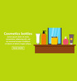 cosmetics bottles banner horizontal concept vector image