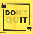 quote motivational square template inspirational vector image vector image