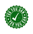 yes you can scratched stamp with tick vector image vector image