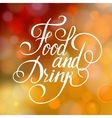Food and Drink typographic poster design vector image