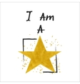 I am a star slogan vector image vector image