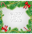 new year card christmas fir branches with candy vector image