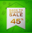 grey pennant with back to school sale forty four vector image vector image