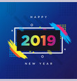 happy new year 2019 card theme background frame vector image