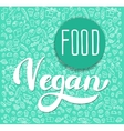 Vegan label Hand drawn brush lettering vector image vector image