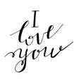 I love youValentines day greeting card w vector image