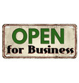 open for business vintage rusty metal sign vector image