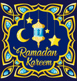 traditional ramadan kareem month celebration vector image
