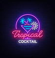 tropical cocktail neon sign cocktail logo neon vector image