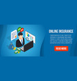 online insurance concept banner isometric style vector image