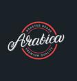 arabica hand written lettering logo vector image
