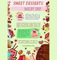 bakery shop poster cake desserts template vector image vector image