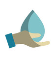 hand with water drop to ecology presenvation vector image vector image