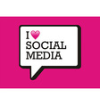 I love social media bubble vector image vector image