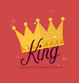 crown with king typography vector image vector image