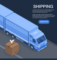 fast truck shipping concept background isometric vector image