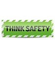 Think safety vector image vector image