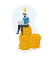 man sitting on money coin stack and working with vector image vector image