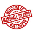 welcome to marshall islands red stamp vector image vector image