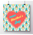 greeting card-happy mothers day 1 vector image