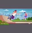 bloggers skaters performing tricks in skate board vector image